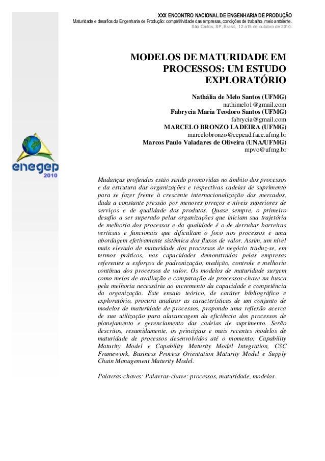 XXX ENCONTRO NACIONAL DE ENGENHARIA DE PRODUÇÃO  Maturidade e desafios da Engenharia de Produção: competitividade das empr...