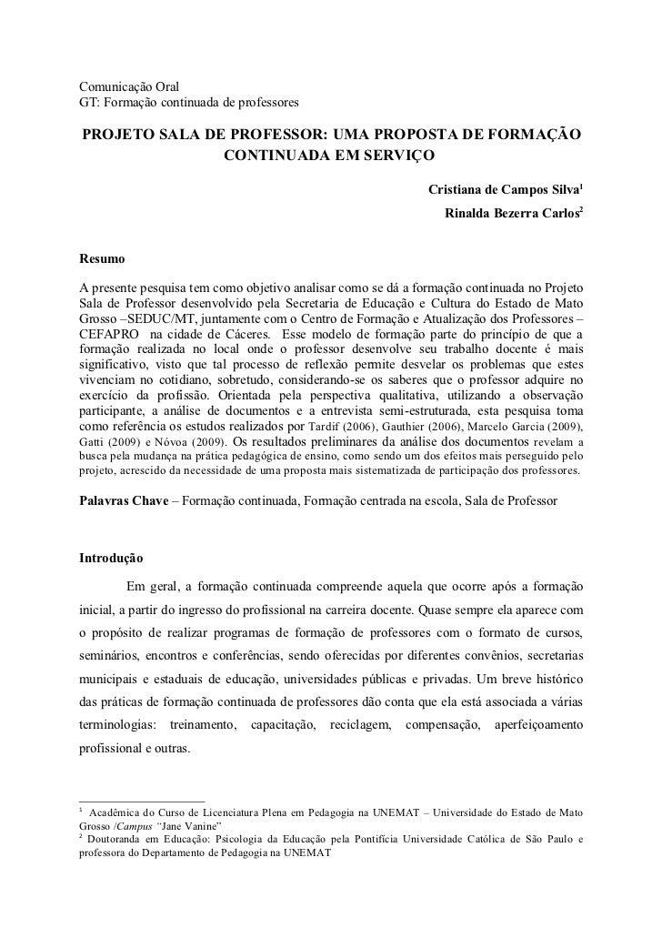 Comunicação OralGT: Formação continuada de professoresPROJETO SALA DE PROFESSOR: UMA PROPOSTA DE FORMAÇÃO               CO...