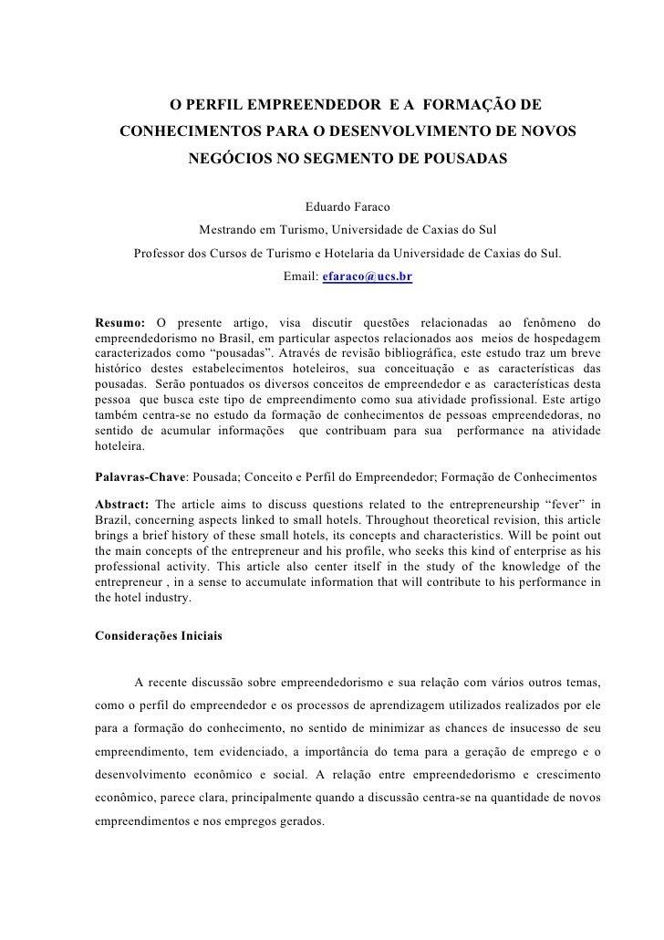 O PERFIL EMPREENDEDOR E A FORMAÇÃO DE    CONHECIMENTOS PARA O DESENVOLVIMENTO DE NOVOS                 NEGÓCIOS NO SEGMENT...
