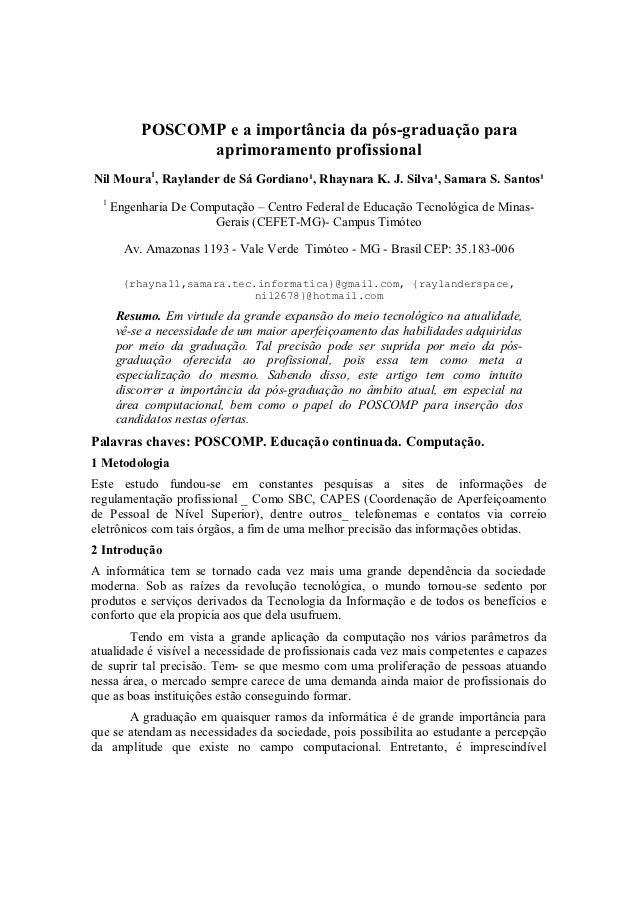 POSCOMP e a importância da pós-graduação para                 aprimoramento profissionalNil Moura1, Raylander de Sá Gordia...