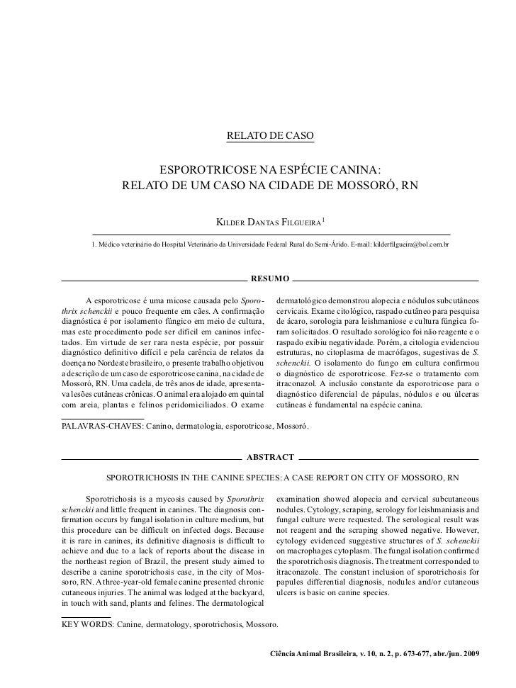 Esporotricose na espécie canina: relato de um caso na cidade de Mossoró, RN                                              ...