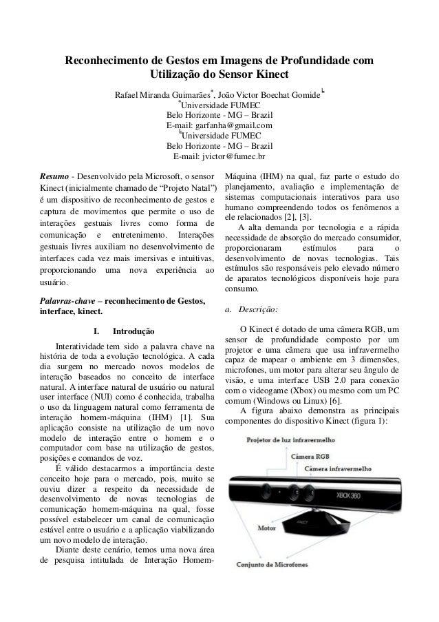 Reconhecimento de Gestos em Imagens de Profundidade com Utilização do Sensor Kinect Rafael Miranda Guimarães*, João Victor...