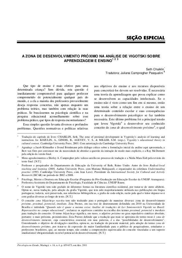SEÇÃO ESPECIAL     A ZONA DE DESENVOLVIMENTO PRÓXIMO NA ANÁLISE DE VIGOTSKI SOBRE                       APRENDIZAGEM E ENS...
