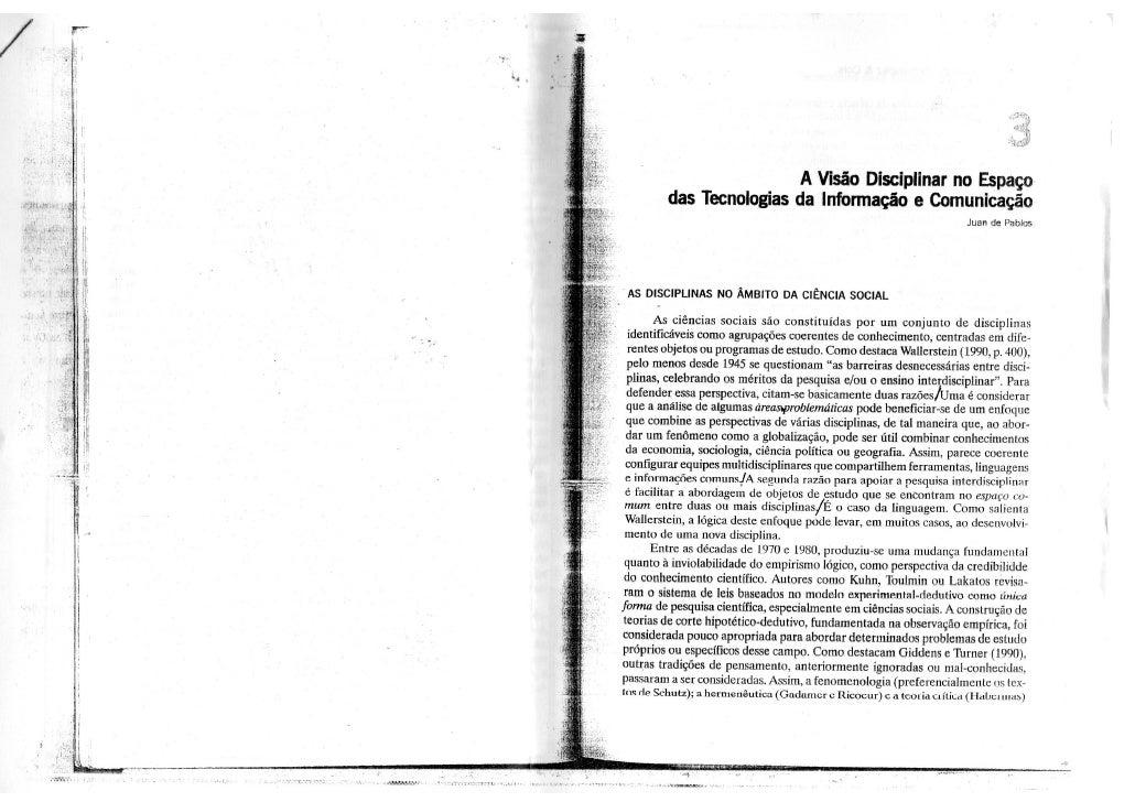 A visão disciplinar no espaço das tecnologias da informação e comunicação.