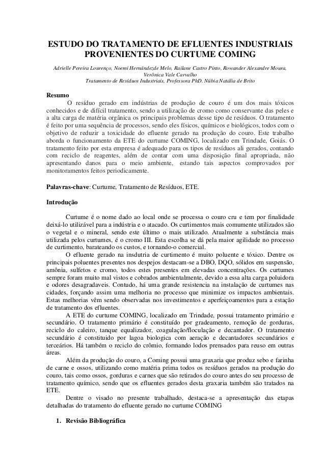 ESTUDO DO TRATAMENTO DE EFLUENTES INDUSTRIAISPROVENIENTES DO CURTUME COMINGAdrielle Pereira Lourenço, Noemi Hernándezde Me...