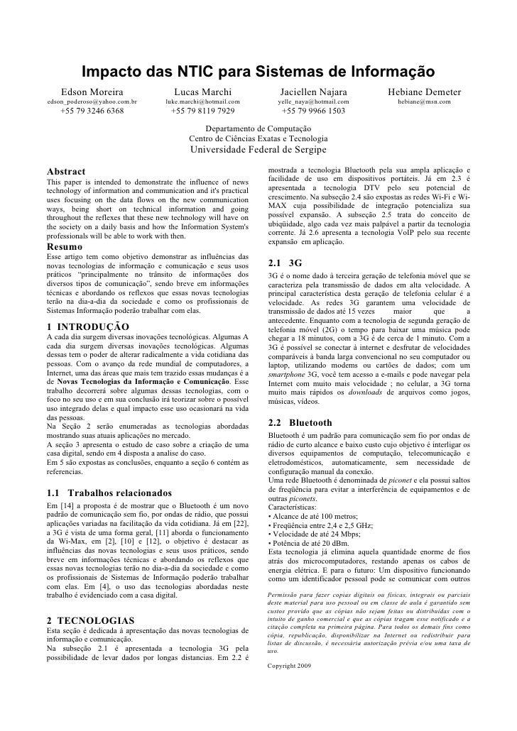 Impacto das NTIC para Sistemas de Informação     Edson Moreira                        Lucas Marchi                   Jacie...