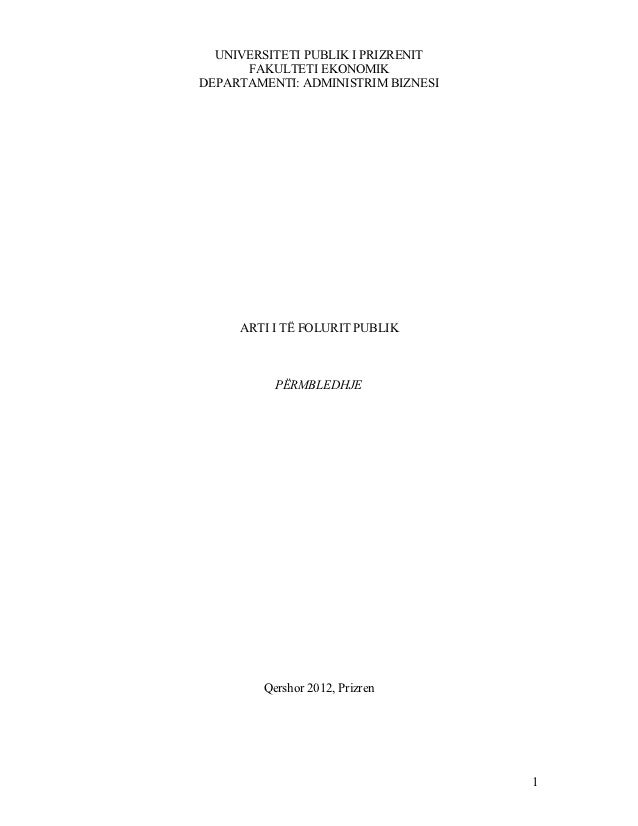 UNIVERSITETI PUBLIK I PRIZRENIT      FAKULTETI EKONOMIKDEPARTAMENTI: ADMINISTRIM BIZNESI     ARTI I TË FOLURIT PUBLIK     ...