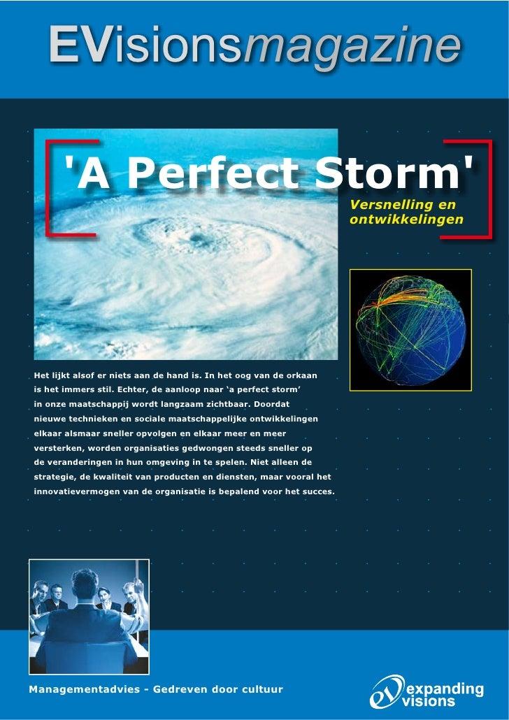 EVisionsmagazine        'A Perfect Storm'                                              Versnelling en                     ...
