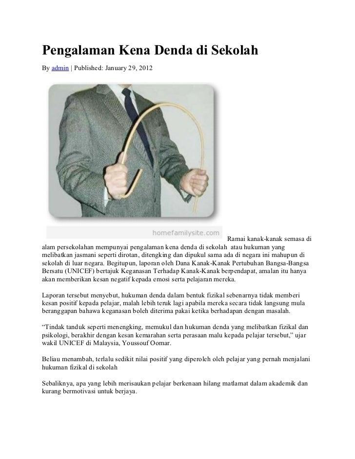 Pengalaman Kena Denda di SekolahBy admin   Published: January 29, 2012                                                    ...