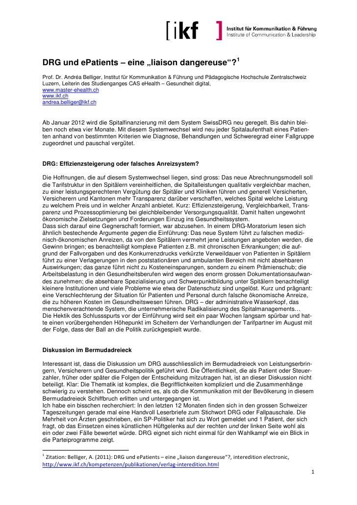 """DRG und ePatients – eine """"liaison dangereuse""""? 1Prof. Dr. Andréa Belliger, Institut für Kommunikation & Führung und Pädago..."""