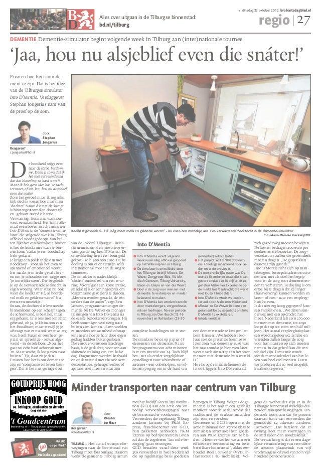Artikel brabants dagblad over into d'mentia 23okt2012