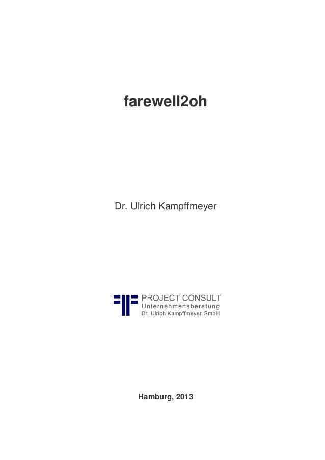 farewell2oh Dr. Ulrich Kampffmeyer Hamburg, 2013
