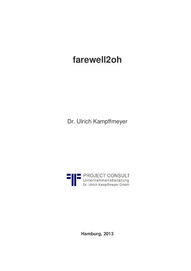[EN] farewell2oh | Article by Dr. Ulrich Kampffmeyer | PROJECT CONSULT