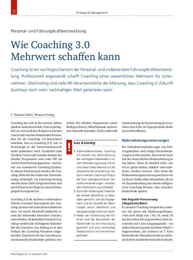 KMU-Magazin Nr. 9, September 2016 22 Strategie & Management Coaching hat sich in den letzten Jahren spürbarweiterentwickel...