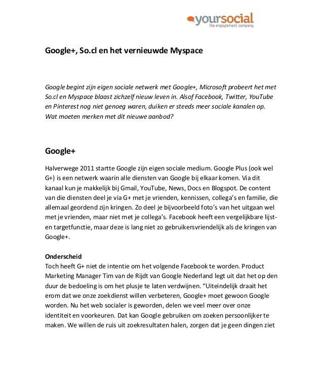Google+, So.cl en het vernieuwde Myspace: wat betekenen nieuwe sociale kanalen voor merken?