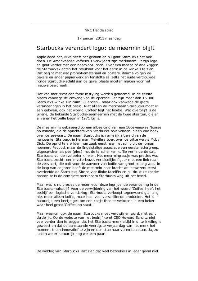 NRC Handelsblad                        17 januari 2011 maandagStarbucks verandert logo: de meermin blijftApple deed het, N...