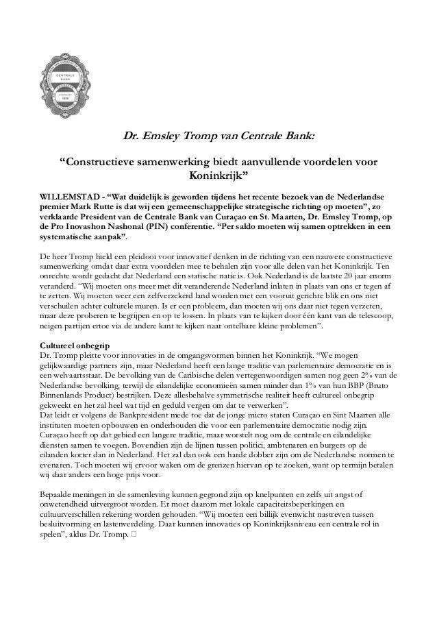 """Dr. Emsley Tromp van Centrale Bank: """"Constructieve samenwerking biedt aanvullende voordelen voor Koninkrijk"""" WILLEMSTAD - ..."""