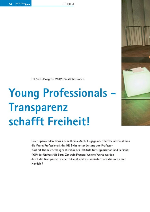 54                           FORUM     HR Swiss Congress 2012: ParallelsessionenYoung Professionals -Transparenzschafft Fr...