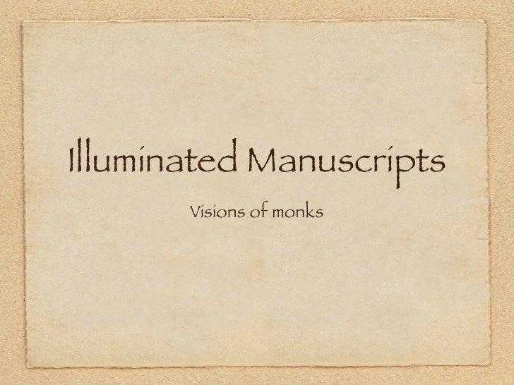 Illuminated Manuscripts        Visions of monks