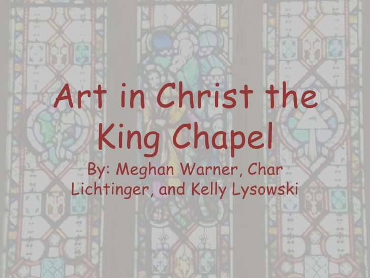 Art In Christ The King Chapel