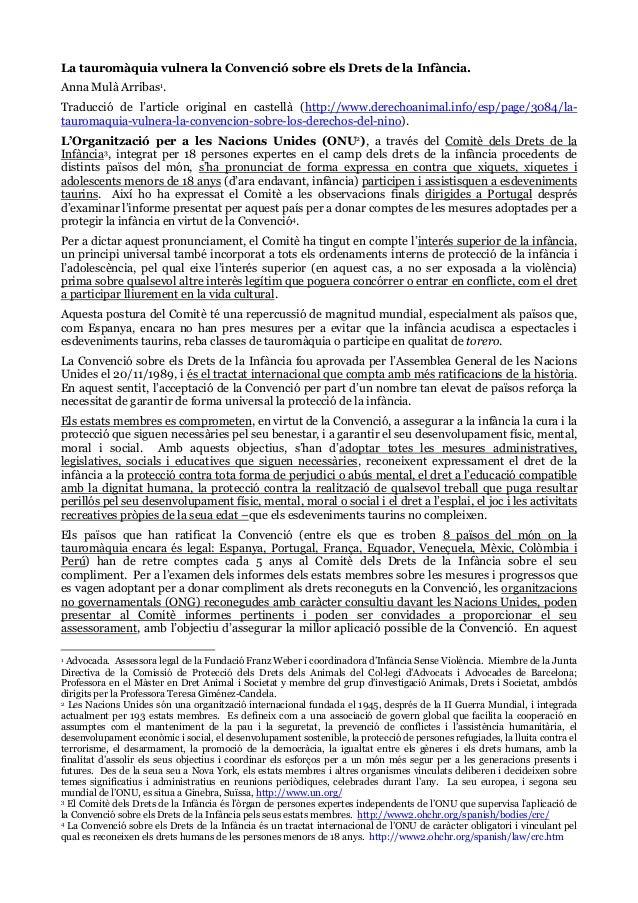 La tauromàquia vulnera la Convenció sobre els Drets de la Infància. Anna Mulà Arribas1. Traducció de l'article original en...