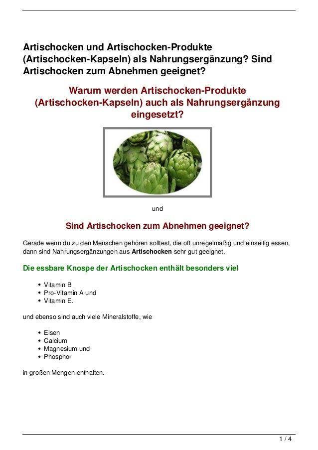 Artischocken und Artischocken-Produkte(Artischocken-Kapseln) als Nahrungsergänzung? SindArtischocken zum Abnehmen geeignet...