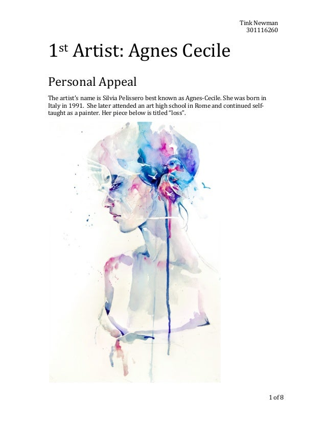Tink	   Newman	    301116260	     1st	   Artist:	   Agnes	   Cecile  	     	     Personal	   Appeal	    The	   artist's	  ...