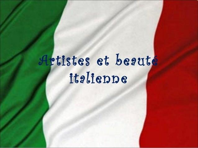 Artistes et beauté  italienne