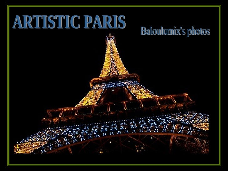 ARTISTIC PARIS Baloulumix's photos