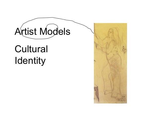 Artist models, cultural identity