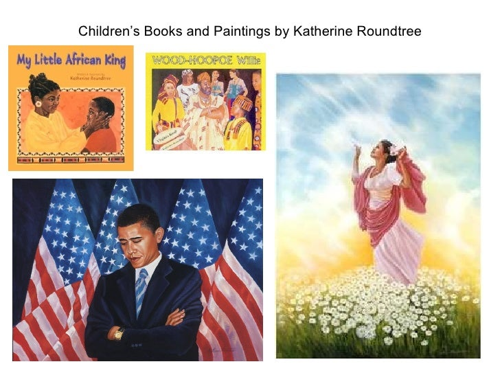 Children's Books and Paintings by Katherine Roundtree