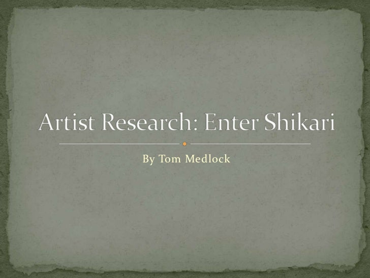 Artist Research - Enter Shikari