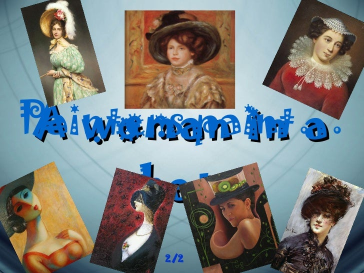 A woman in a hat   Painters paint … 2/2