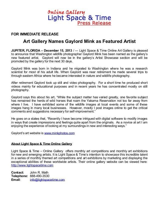 FOR IMMEDIATE RELEASE  Art Gallery Names Gaylord Mink as Featured Artist JUPITER, FLORIDA – December 15, 2013 / --- Light ...