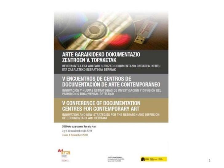 V  Encuentros de Centros de Documentración de Arte Contemporáneo