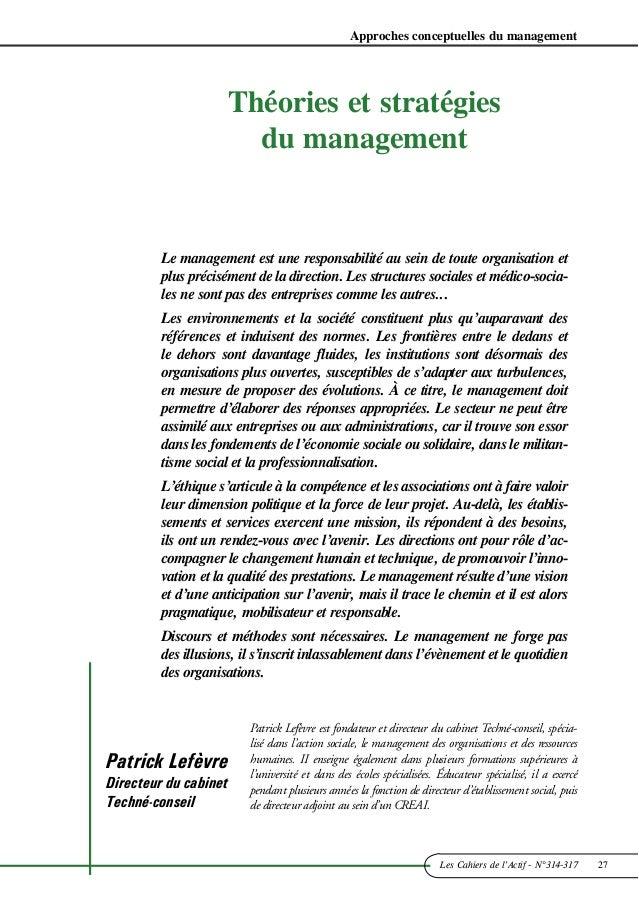 Approches conceptuelles du management  Théories et stratégies  du management  Le management est une responsabilité au sein...