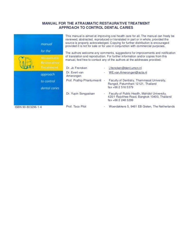 MANUAL FOR THE ATRAUMATIC RESTAURATIVE TREATMENT                            APPROACH TO CONTROL DENTAL CARIES             ...