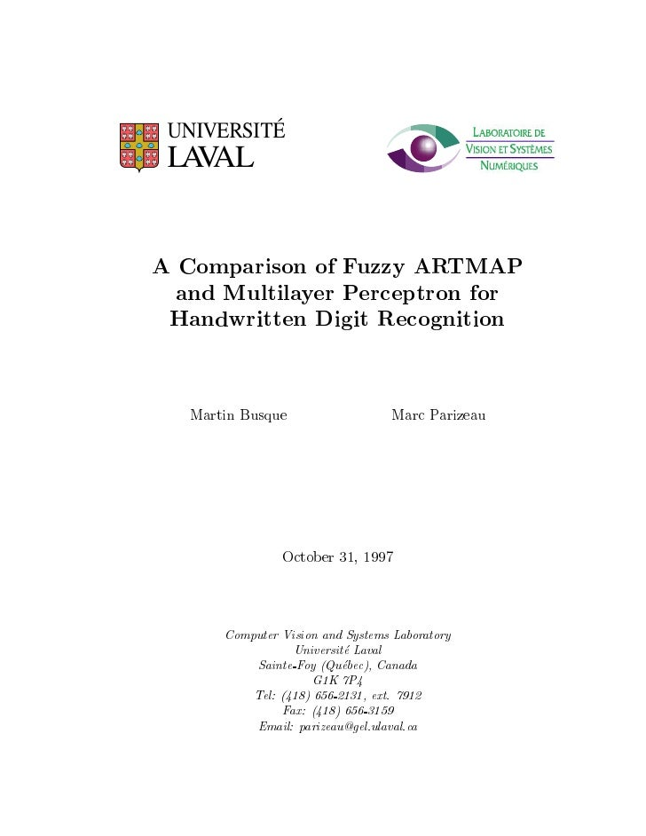 UNIVERSITÉ  LA AL    V   A Comparison of Fuzzy ARTMAP   and Multilayer Perceptron for  Handwritten Digit Recognition     M...