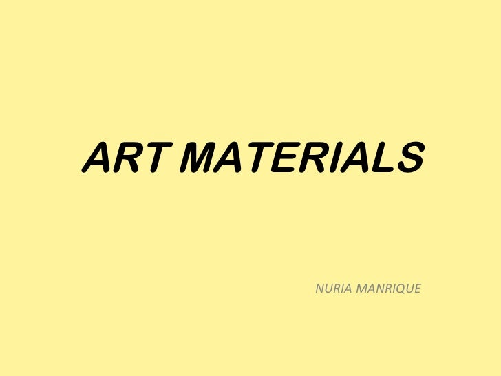 ART MATERIALS NURIA MANRIQUE