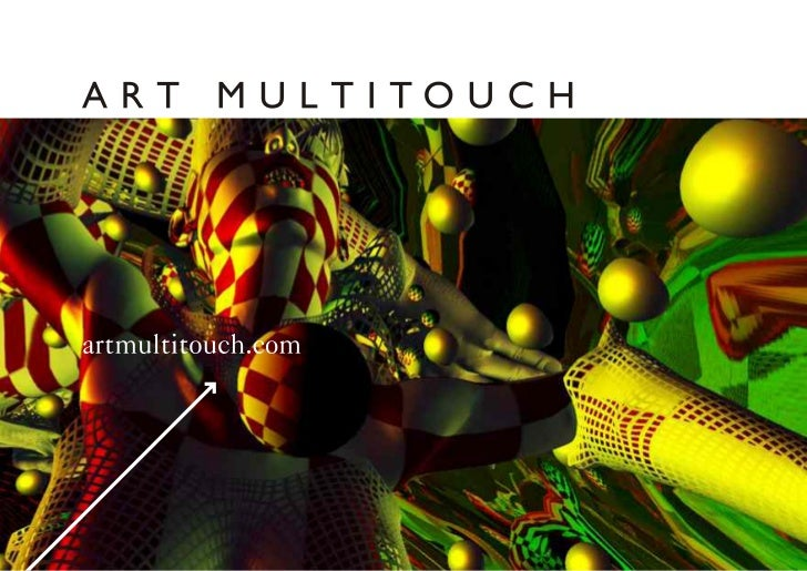 ART MULTITOUCHArtmultitouch is a unique project at the intersection of art and high technology.The project initiator is Ko...