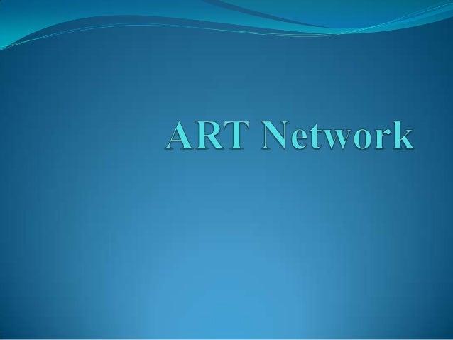 OUTLINE Introduction Key Innovation Stability-Plasticity Dilemma ART Network Basic ART network Architecture ART Algo...