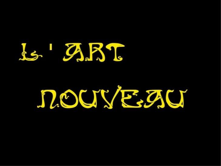 Art nouveau ...
