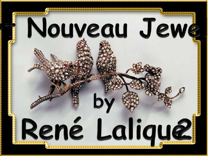 Art Nouveau Jewelry<br />by<br />René Lalique<br />2<br />