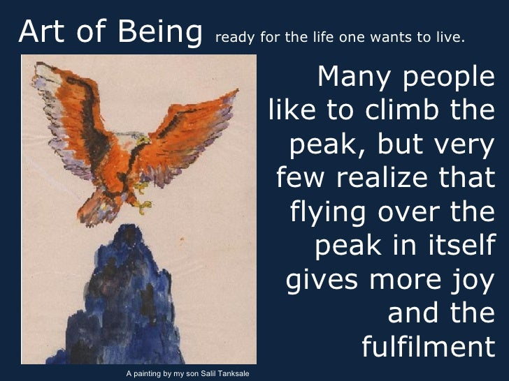 Art of Being                   ready for the life one wants to live.                                                    Ma...