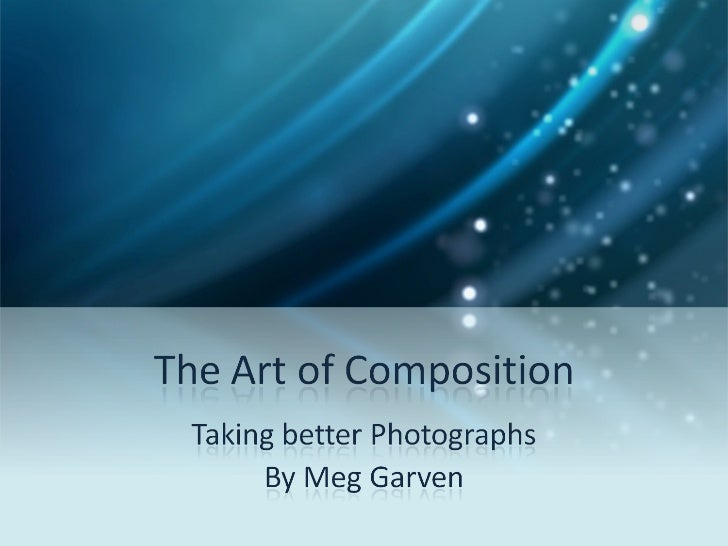 Art of composition