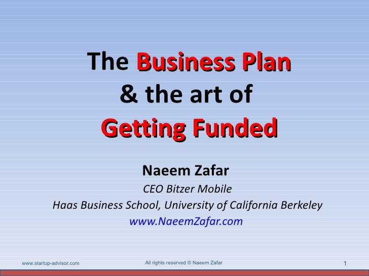 Art of getting funded & business plan zafar