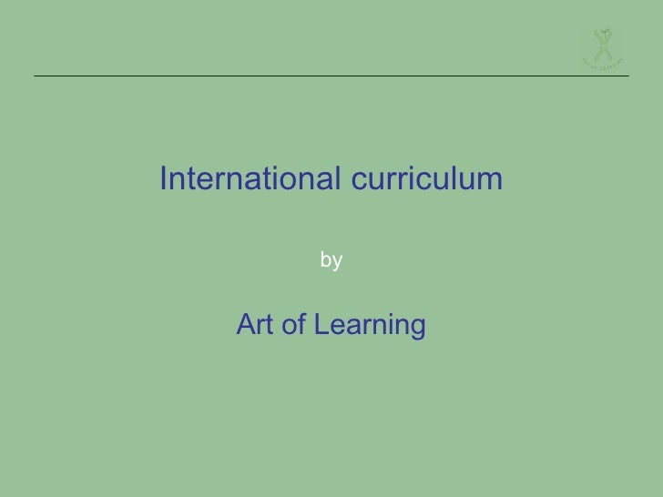 International curriculum by Art of Learning