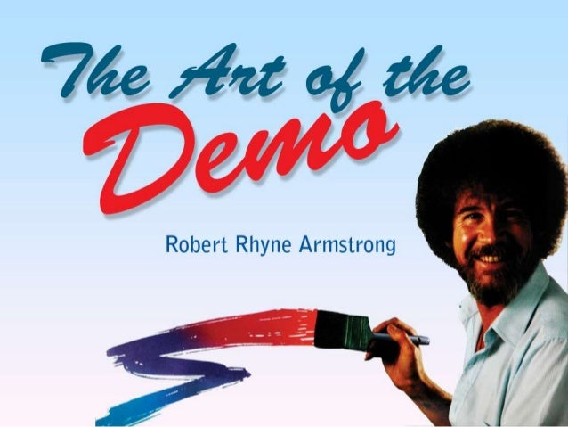 Why does a demo matter?