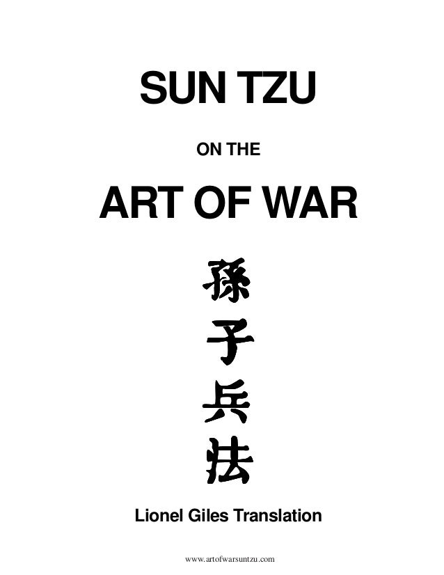 SUN TZU         ON THEART OF WAR Lionel Giles Translation       www.artofwarsuntzu.com