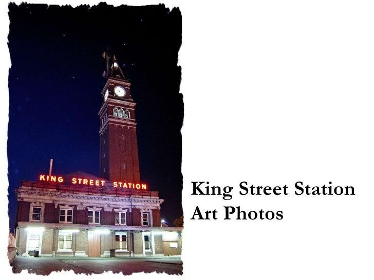 King Street Station Art Photos